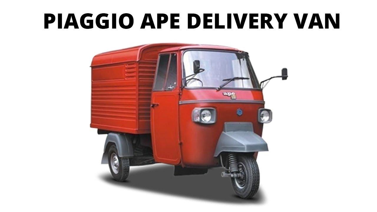 Piaggio Ape Delivery Van Three Wheeler Youtube