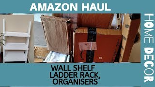 Amazon Haul 11 - Ladder Rack , Wall Shelf and Decor | Amazon Shopping #catchlifewithbhumim