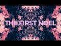 Planetshakers | The First Noel | Official Lyric Video