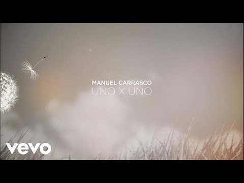 Manuel Carrasco - Uno X Uno (Lyric)