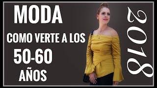 10TIPS PARA VESTIR A LOS 50-60 AÑOS EN EL 2018