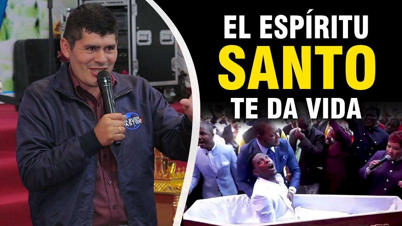 EL ESPÍRITU SANTO DA VIDA - PASTOR YHON AGUAYO | Ministerio El Buen Pastor