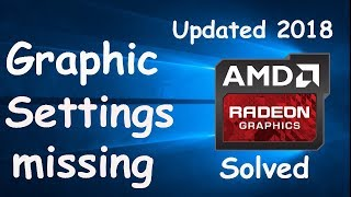 AMD Graphic Card Settings are missing (Solved Updated 2018)