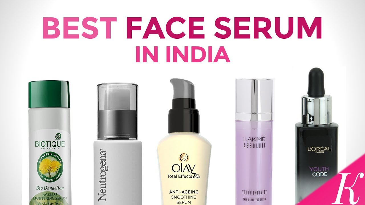 10 Best Face Serums in India with Price | 2017