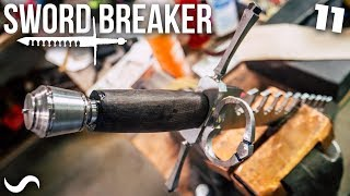 MAKING THE SWORD-BREAKER!!! PART 11