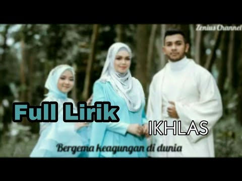 "Free Download Full Lirik ""ikhlas"" Kolaborasi 3 Negara (karaoke)    Nissa Sabyan, Siti Nurhaliza, Taufik Batisah Mp3 dan Mp4"