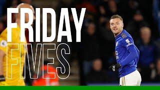 Friday Fives: Jamie Vardy - Iconic Celebrations: Part I