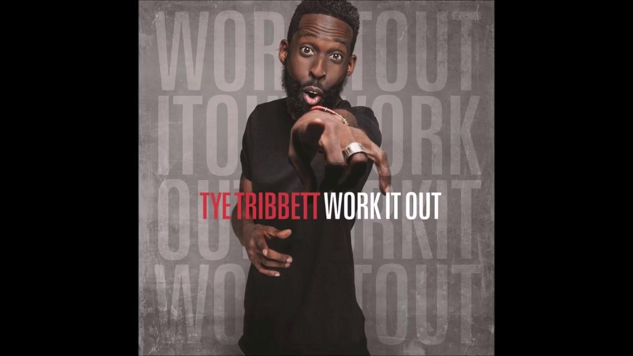 Tye Tribbett Work It Out Lyrics Lyric Video Youtube