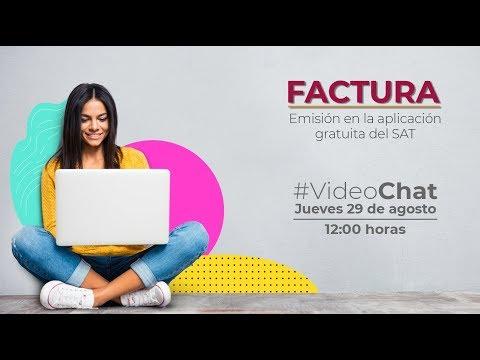 #VideoChat: Factura, Emisión En La Aplicación Gratuita Del SAT
