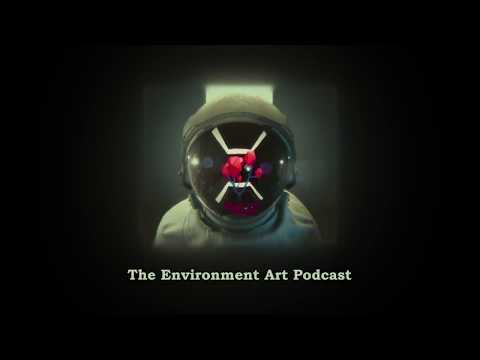 Environment Art Podcast: Episode 1: The Intro