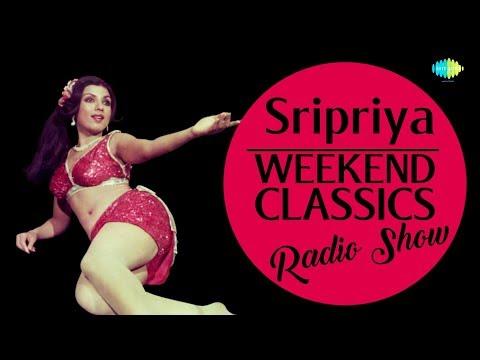 Sri Priya - Weekend Classic Radio Show | RJ Mana | ஸ்ரீ பிரியா ஸ்பெஷல் | Tamil | HD Songs thumbnail