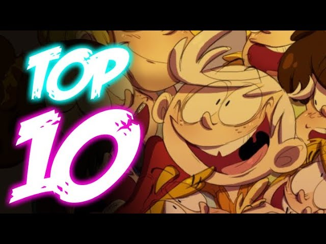 TOP 10 THE LOUD HOUSE FANART - The Loud House