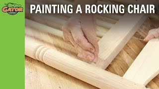 Gator Finishing Products - How To Paint An Unfinished Rocker