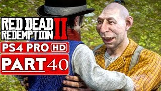 RED DEAD REDEMPTION 2 Gameplay Walkthrough Part 40 [1080p HD PS4 PRO] - No Commentary