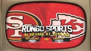 Ronbo Sports Watching 49ers VS Chiefs Preseason Week 3 2019