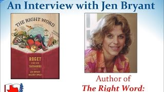 The Right Word: Roget and His Thesaurus - Jen Bryant Interview