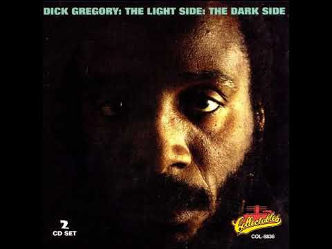 Dick Gregory The Light Side: The Dark Side full album