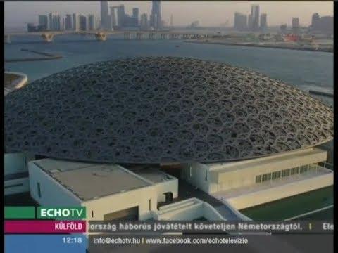 Megnyitott az Abu-Dhabi Louvre Múzeum - Echo Tv