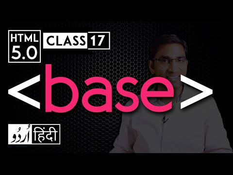 Base Tag - Html 5 Tutorial In Hindi - Urdu - Class - 17