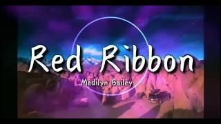 Madilyn Bailey -Red Ribbon lyrics