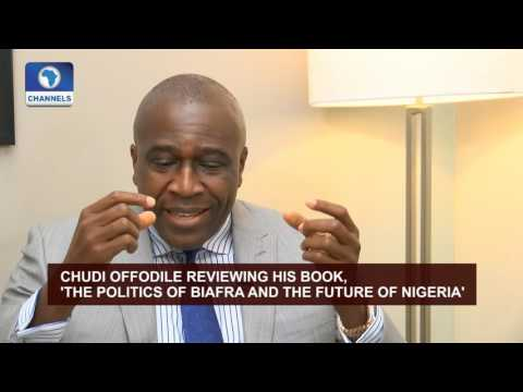 Discussing 'Politics Of Biafra' And Future Of Nigeria With Chudi Offodile Pt.2