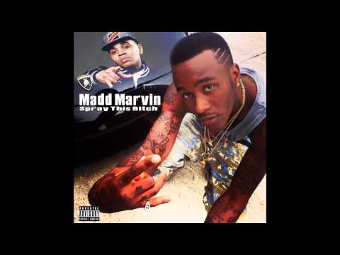 Madd Marvin Spray This BItch