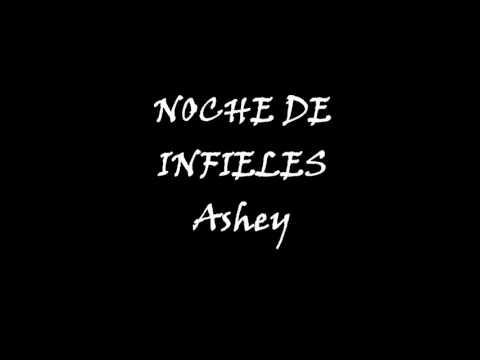 Ashey - Noche de infieles