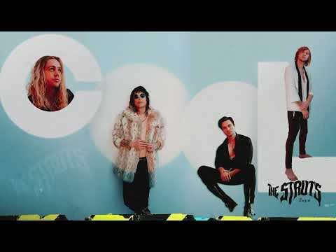 The Struts – Cool