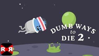 Dumb Ways to Die 2 - AREA FIFTYDUMB: DUMB WAYS IN SPACE New Update