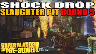 Shock Drop Slaughter Pit Challenge Map Round 5: Abandoned Training Facility (Borderlands Pre Sequel)