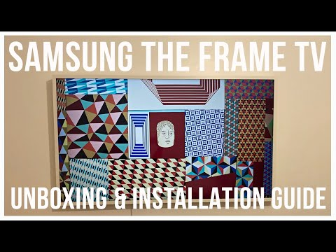 SAMSUNG THE FRAME TV UNBOXING AND INSTALLATION GUIDE