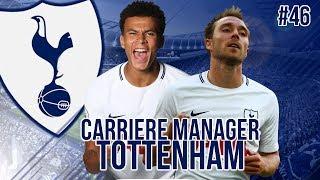 FIFA 18 - CARRIÈRE MANAGER - MERCI TOTTENHAM ! (FIN) #46