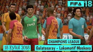 Galatasaray - Lokomotif Moskova Sampiyonlar Ligi 1.Mac Fifa 18 Ps4 Gameplay
