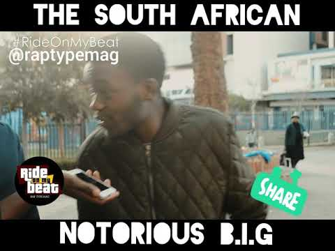Notorious B.I.G Is Back, South African Rapper Drops A Freestyle #LikeABoss #RideOnMyBeat