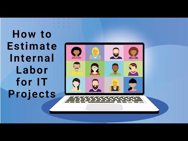 How to Estimate Internal Labor