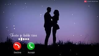 Toota Jo Kabhi Tara Ringtone   Love Ringtone   Atif Aslam   New Ringtone 2021