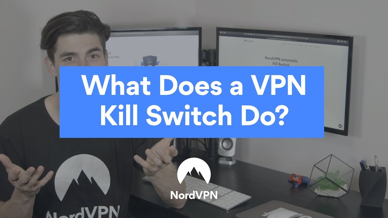 What is a Kill Switch and how does it work? | NordVPN