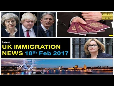 UK Immigration News 18th February 2017