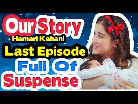 OUR STORY (Hamari Kahani) Season 2 In Hindi LAST EPISODE (ENDING)| Turkish Drama | Bizim Hikaye