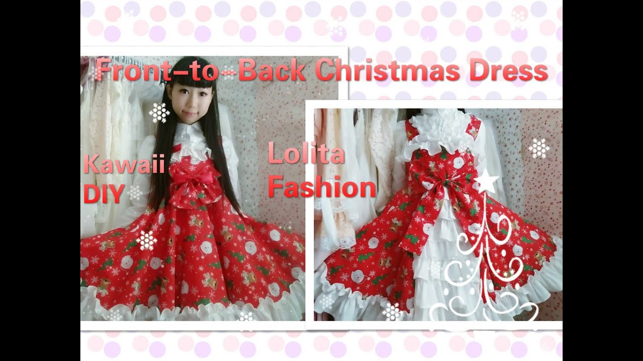 Christmas diy sew a front to back bustle style lolita christmas christmas diy sew a front to back bustle style lolita christmas dress youtube jeuxipadfo Choice Image