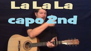 La La La (Naughty Boy) Easy Guitar Lesson How to Play Tutorial Capo 2nd Fret