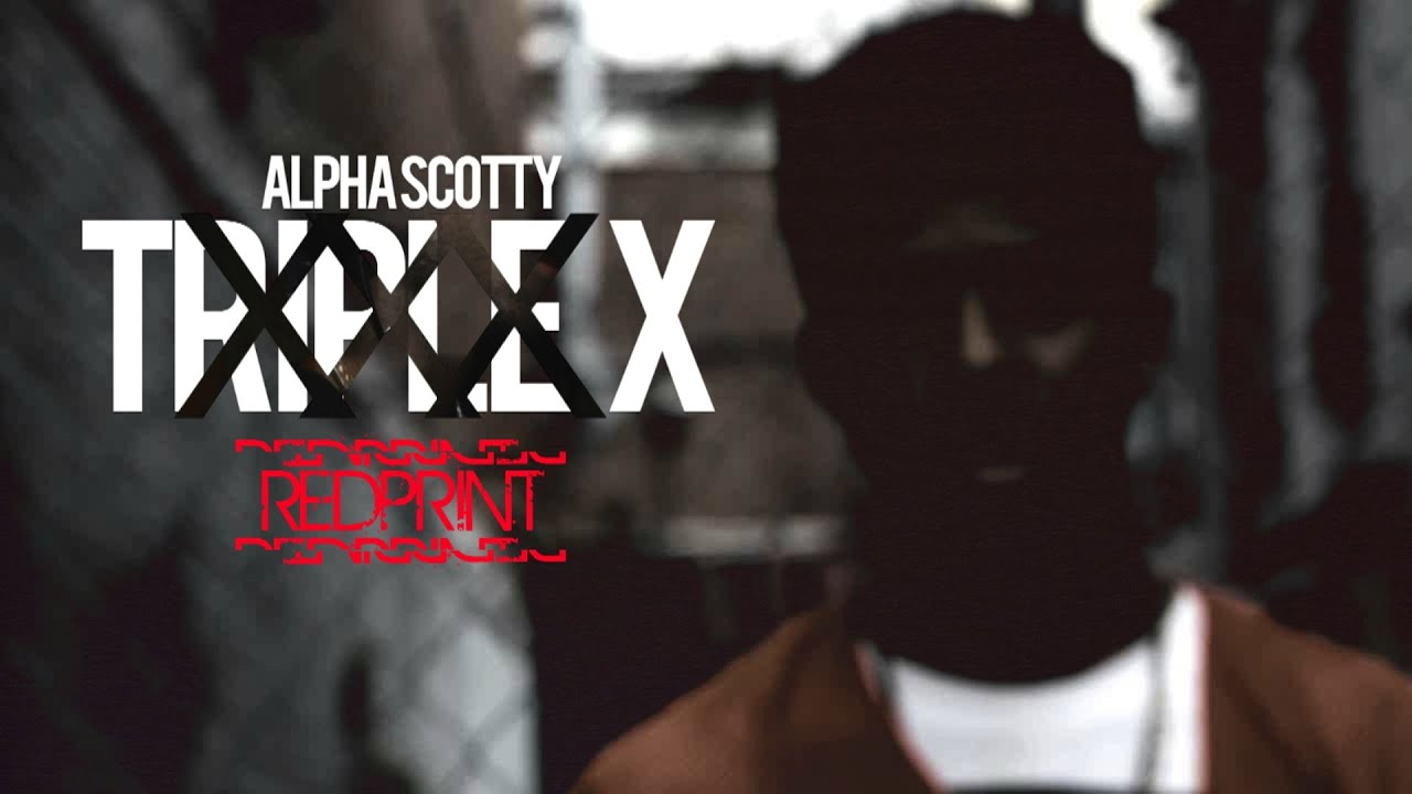 "Download Alpha Scotty - ""Triple X"" (Prod. ATBeats) (Official Video)"