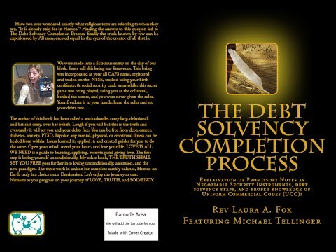 Crazy Lady and the DEBT SOLVENCY COMPLETION PROCESS,