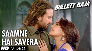 Saamne Hai Savera Video Song Bullett Raja | Saif Ali Khan, Sonakshi Sinha