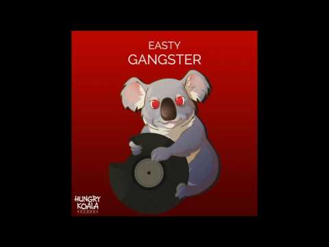 Easty - Gangster (Original Mix)