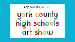 2019 York County High School Art Show Awards
