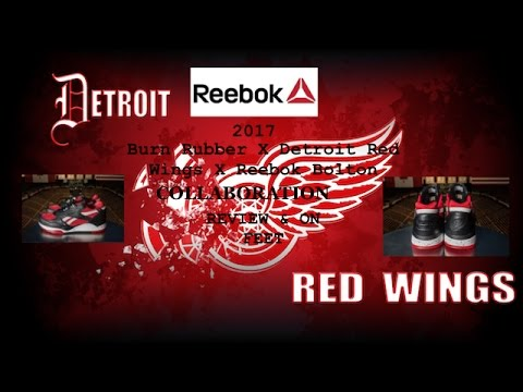 new product 0cb8b 8b9d4 Burn Rubber X Detroit Red Wings X Reebok Bolton 2017 COLLABORATION
