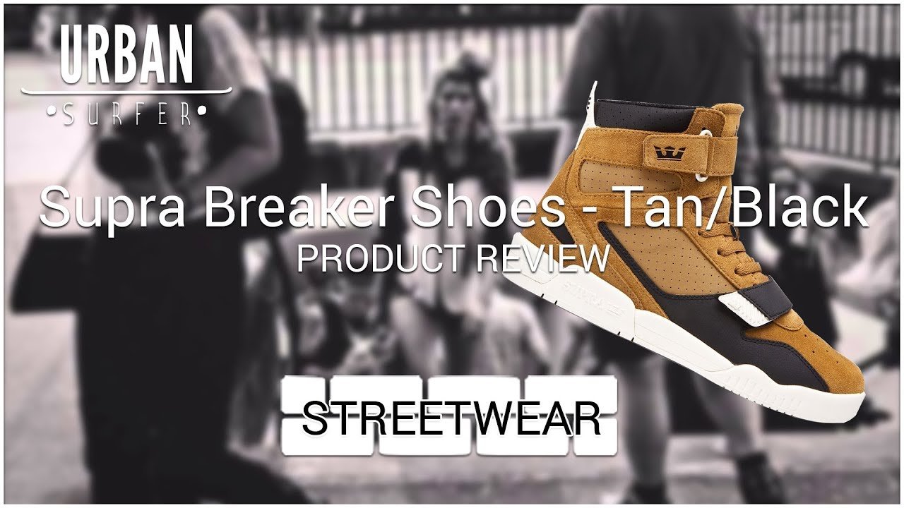 Supra Breaker Shoes Product Review