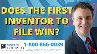First to File a Patent  Why To Be The First Inventor To File  Inventor FAQ  Ask An Attorney