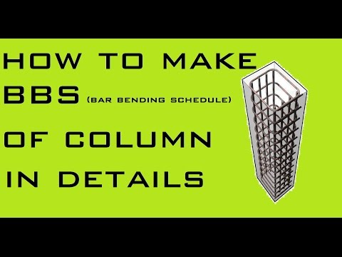 How To Make Bar Bending Schedule Of Column In Details